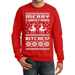 Merry Christmas Bitches Funny Sweatshirt