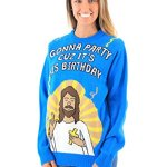Gonna Party Cuz It's His Birthday Jesus Sweater